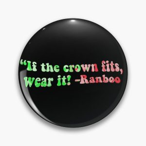 """""""If the crown fits, wear it!"""" Ranboo quote Pin RB2805 product Offical Ranboo Merch"""